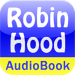 Merry Adventures of Robin Hood - Audio Book